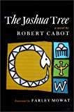 The Joshua Tree, Robert Cabot, 1556430396