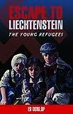 Escape to Liechtenstein (The Young Refugees, Book 1)