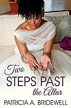 Two Steps Past the Altar by [Bridewell, Patricia A.]