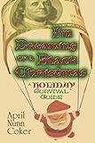 I'm Dreaming of a Black Christmas, April Nonn Coker, 1424103886