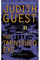 The Tarnished Eye: A Novel of Suspense Mass Market Paperback