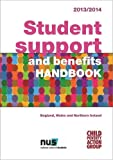 Student Support and Benefits Handbook 2013/14: England, Wales and Northern Ireland