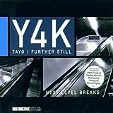 Y4k Tayo/Further Still CD