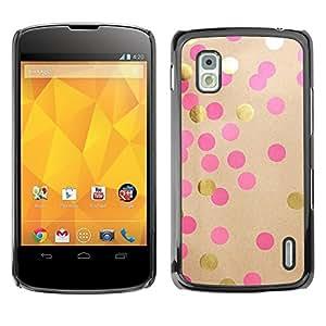 Be Good Phone Accessory // Dura Cáscara cubierta Protectora Caso Carcasa Funda de Protección para LG Google Nexus 4 E960 // Diy Paper Gold Pink Brown
