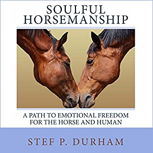 Soulful Horsemanship Audiobook