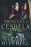 Princess Of Ceshela