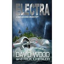 Electra: A Dane and Bones Origins Story (Dane Maddock Origins) (Volume 6)