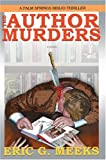 The Author Murders, Eric Meeks, 0595866549