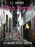 Club Nexus (Ivy Granger, Psychic Detective)