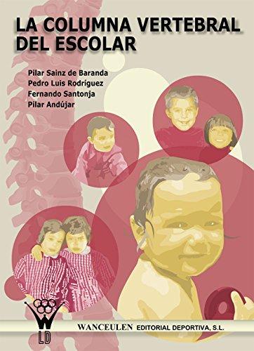 La columna vertebral del escolar (Spanish Edition) by [Sainz de Baranda, Pilar