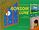 : Bonsoir Lune / Goodnight Moon (French Edition)