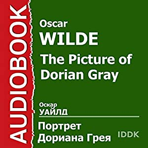 The Picture of Dorian Gray [Russian Edition] Audiobook