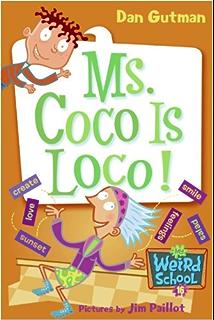 My Weird School #12: Ms. Todd Is Odd! (My Weird School series ...