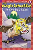 The Magic School Bus in the Bat Cave, Jeanette Lane, 0439899346