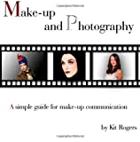 Make-up and Photography, Kit Rogers, 1456469355