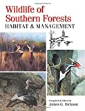 img - for Wildlife of Southern Forests: habitat & management book / textbook / text book