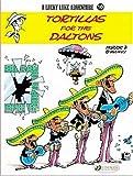 Lucky Luke Vol.10: Tortillas for the Daltons (Lucky Luke Adventure S.)