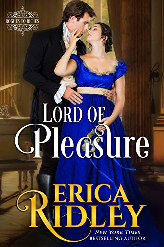 Lord of Pleasure: Regency Romance Novel (Rogues to Riches Book 2) (To Where Masks Masquerade Buy)