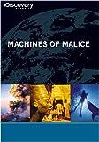 Machines of Malice
