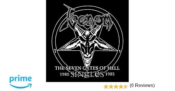 Venom - The Seven Gates Of Hell: The Singles 1980-85 - Venom - Amazon.com Music