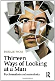 Thirteen Ways of Looking at a Man, Donald Moss, 0415604923