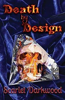 Death By Design by [Darkwood, Scarlet]
