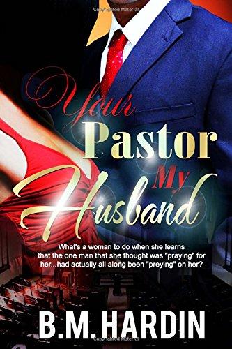 Your Pastor Husband B M Hardin product image