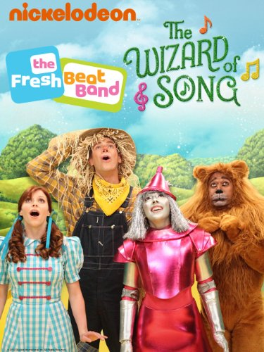 Fresh Beat Band: The Wizard Of Song (Land Of Oz Movie)