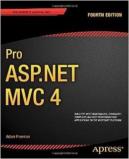 Pro ASP.NET MVC 4 by Adam Freeman (2012-12-21)