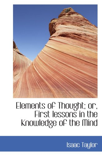 Elements of Thought; or, First lessons in the Knowledge of the Mind ebook