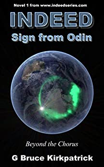 Indeed Sign from Odin: INDEED Series First Novel by [Kirkpatrick, G Bruce]
