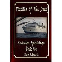 Flotilla of the Dead: Sovereign Spirit Saga #2