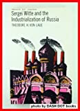 Sergei Witte and the Industrialization of Russia, Von Laue, Theodore H., 0689701969