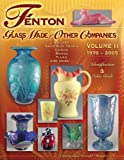 img - for Fenton Glass Made for Other Companies 1970-2005 by Carrie Domitz (2006-11-01) book / textbook / text book