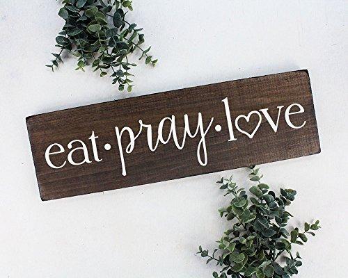 Eat Pray Love Sign Wall Art Wall Decor Kitchen Wall Decor Rustic Kitchen Decor Wood Sign for