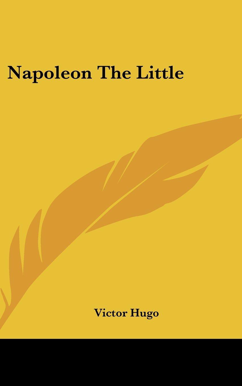 Read Online Napoleon The Little pdf epub