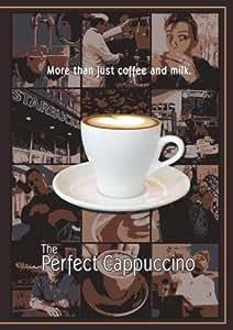 The Perfect Cappuccino