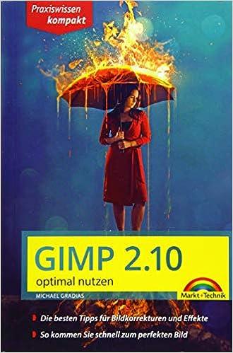 GIMP 2.10 optimal nutzen