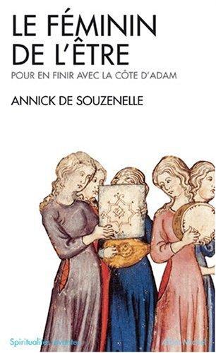 Feminin de L'Etre (Le) (Collections Spiritualites) (French Edition)