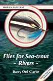 Flies for Sea-Trout - Rivers (Proven Patterns)