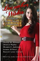 December Wishes: A Holiday Short Story Collection Paperback