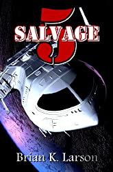 Salvage-5 (First Contact) (Salvage-5 series Book 1)