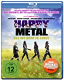 Happy Metal: All We Need is Love