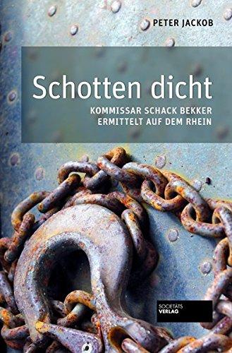 Schotten dicht: Kommissar Schack Bekker ermittelt auf dem Rhein