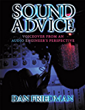 Sound Advice : Voiceover from an Audio Engineer's Perspective