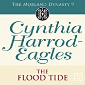 The Flood-Tide: Morland Dynasty, Book 9 | Cynthia Harrod-Eagles