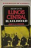 History of the Illinois Central Railroad (Railroads of America)