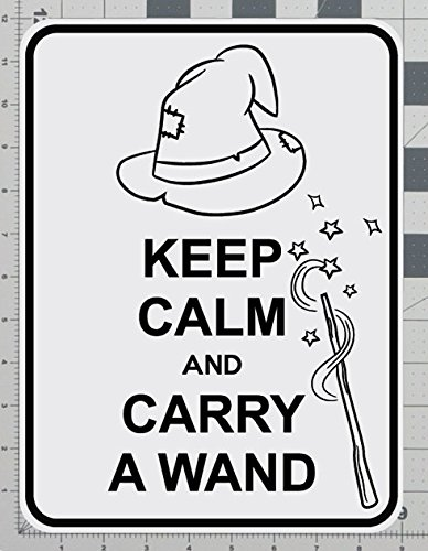 Keep Calm And Carry A Wand Witches Road Parking Sign -