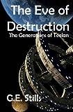 Eve of Destruction (Generations of Teelan) (Volume 4)