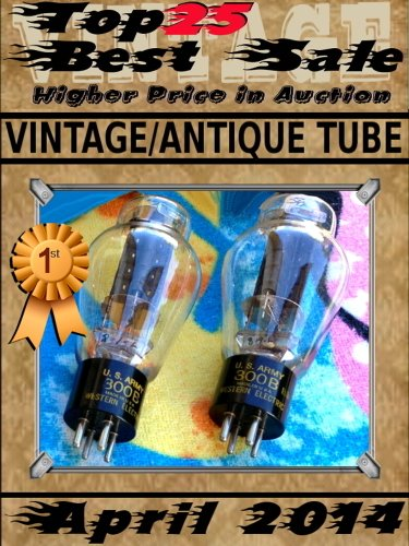 April 2014 - Vintage Antique Tube - Top25 Best Sale - Higher Price in Auction